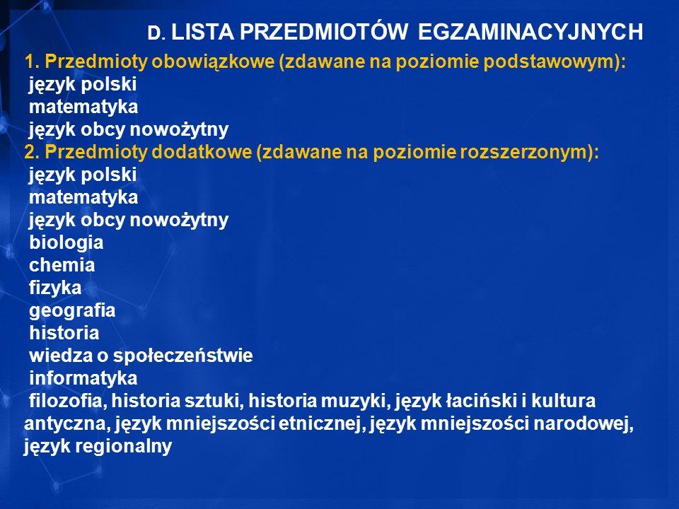 D. LISTA PRZEDMIOTÓW EGZAMINACYJNYCH