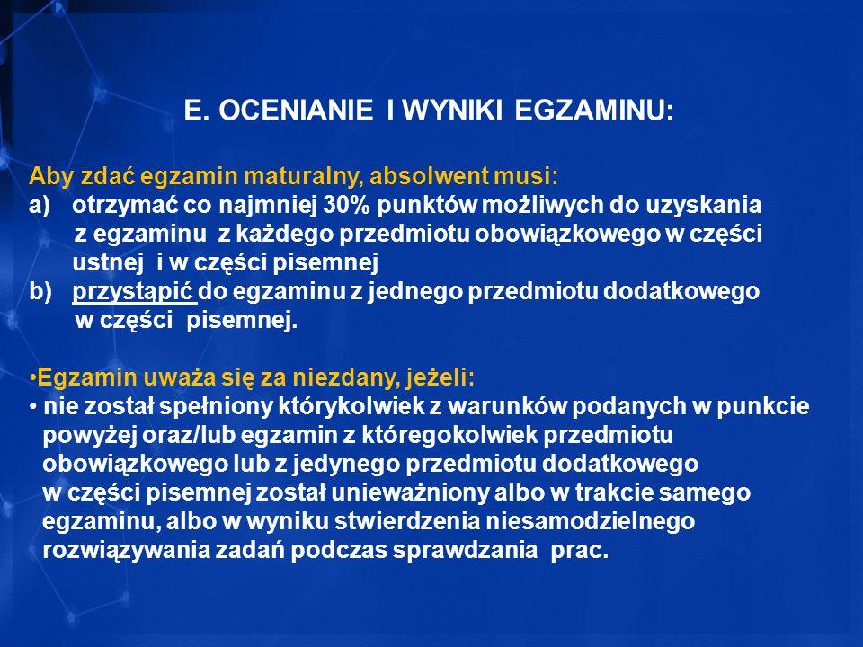 E. OCENIANIE I WYNIKI EGZAMINU: