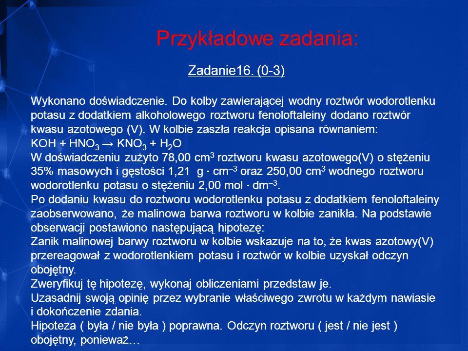 Przykładowe zadania: Zadanie16. (0-3)