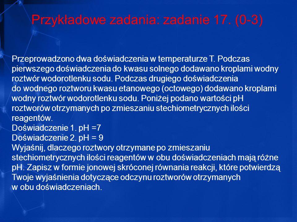 Przykładowe zadania: zadanie 17. (0-3)
