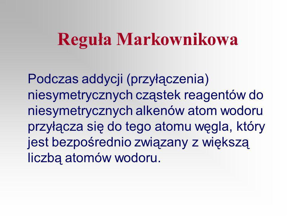 Reguła Markownikowa