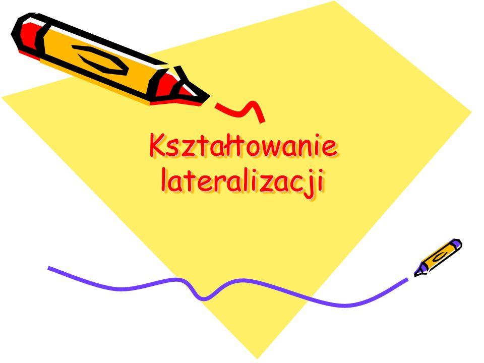 Kształtowanie lateralizacji