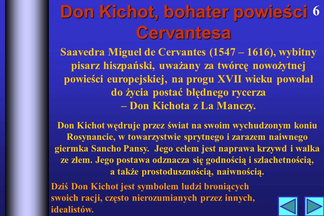 Don Kichot, bohater powieści Cervantesa
