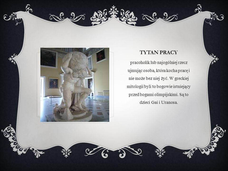 Tytan pracy