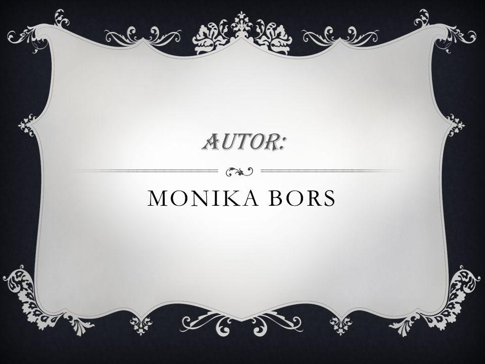 Autor: Monika Bors