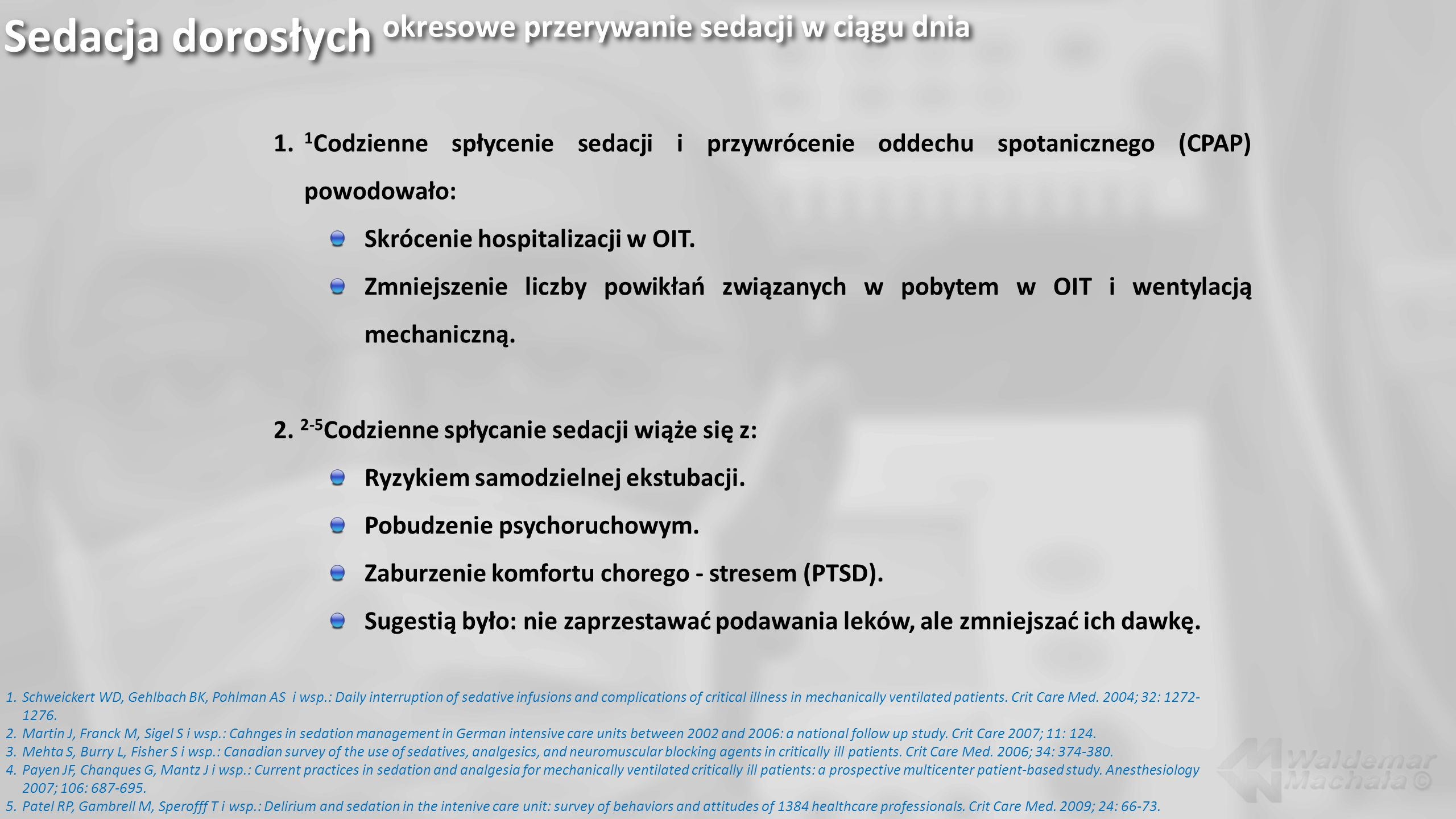 Sedacja dorosłych okresowe przerywanie sedacji w ciągu dnia
