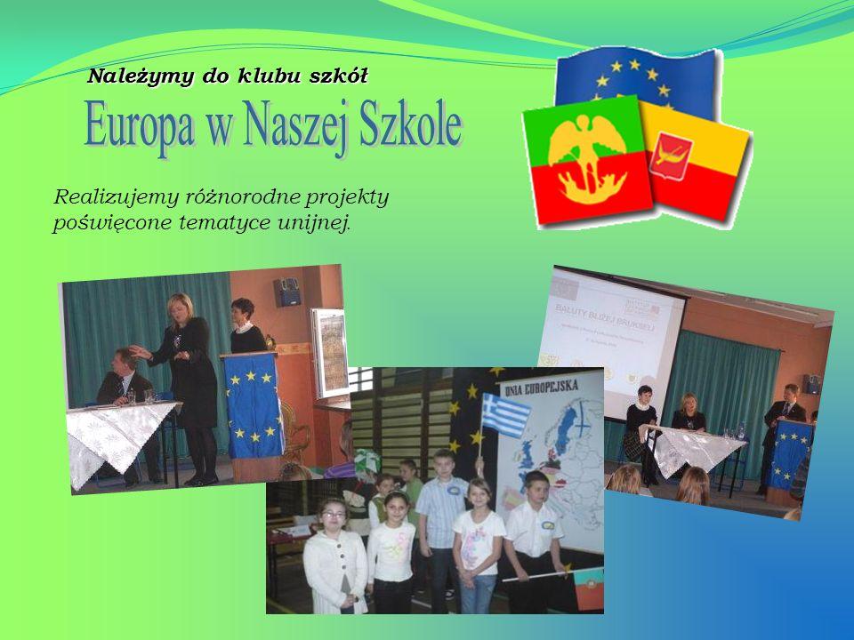 Europa w Naszej Szkole Należymy do klubu szkół