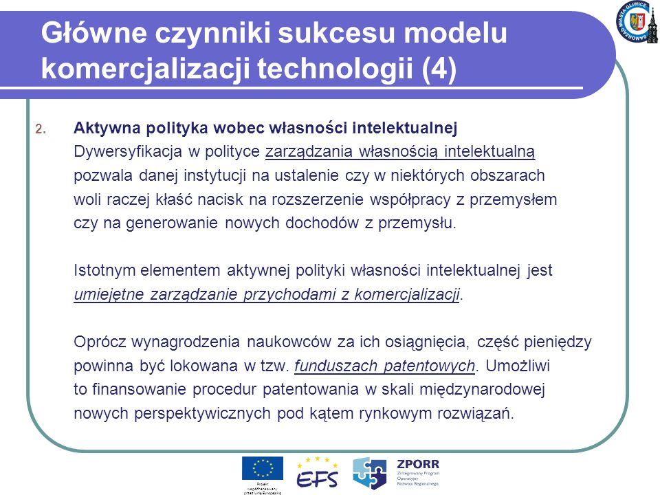 Główne czynniki sukcesu modelu komercjalizacji technologii (4)
