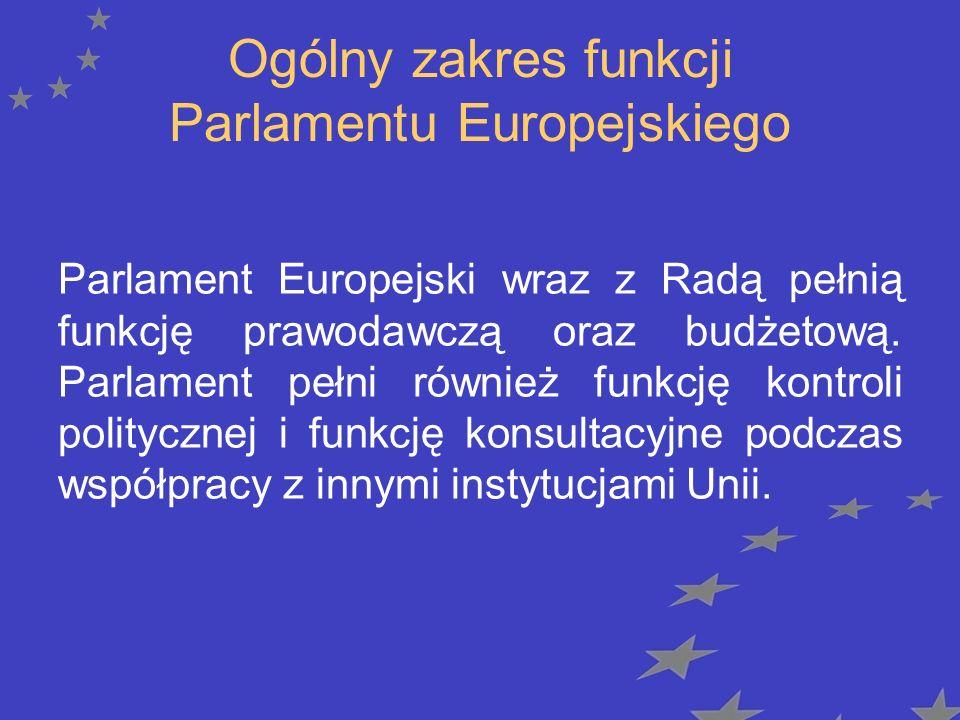 Ogólny zakres funkcji Parlamentu Europejskiego