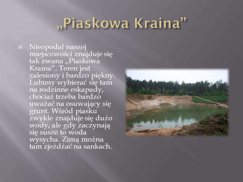 """""""Piaskowa Kraina"""
