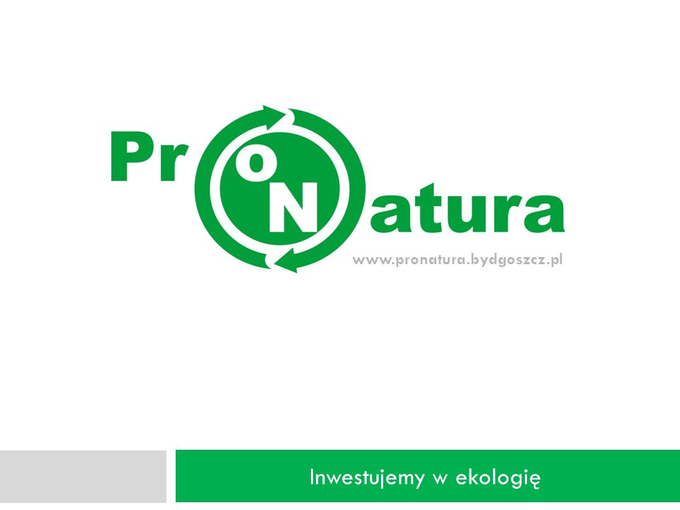 Inwestujemy w ekologię