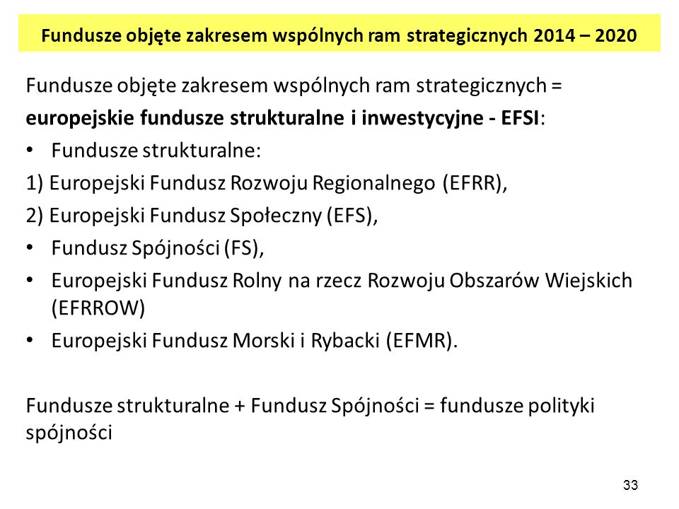 Fundusze objęte zakresem wspólnych ram strategicznych 2014 – 2020