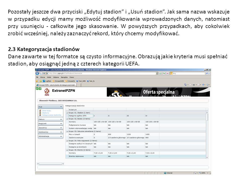 """Pozostały jeszcze dwa przyciski """"Edytuj stadion i """"Usuń stadion"""