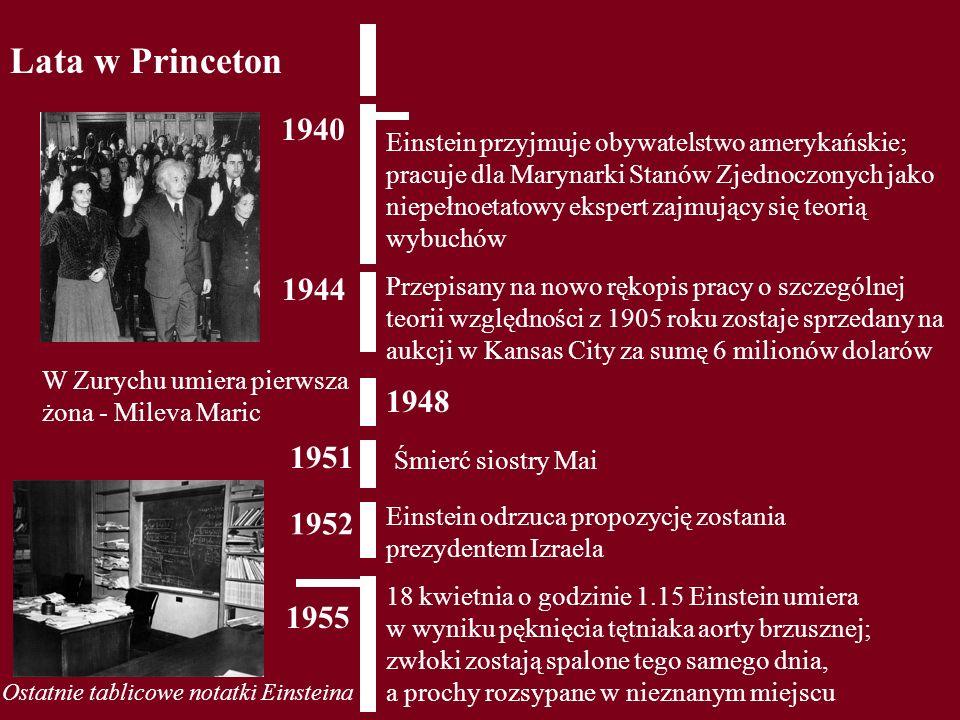 Lata w Princeton 1940.