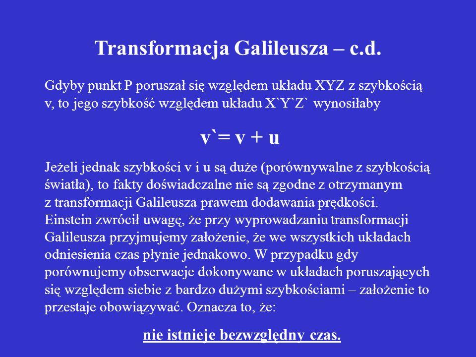 Transformacja Galileusza – c.d.