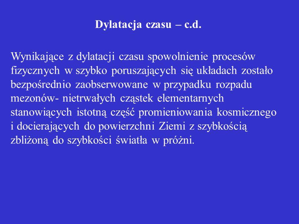 Dylatacja czasu – c.d.