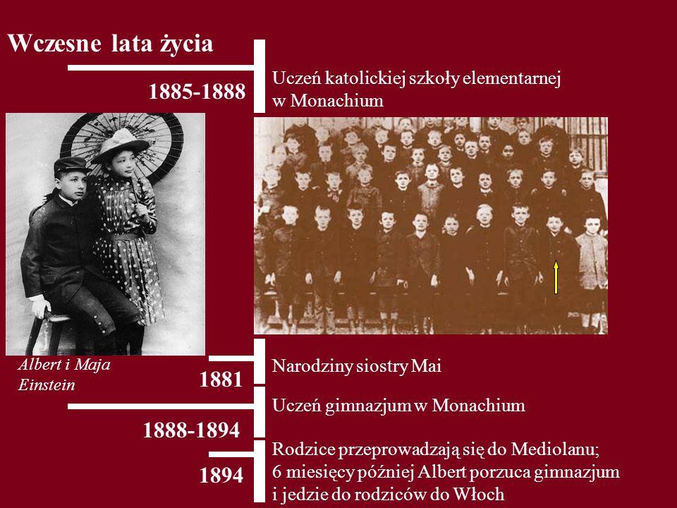 Wczesne lata życia Uczeń katolickiej szkoły elementarnej w Monachium. 1885-1888. Albert i Maja Einstein.