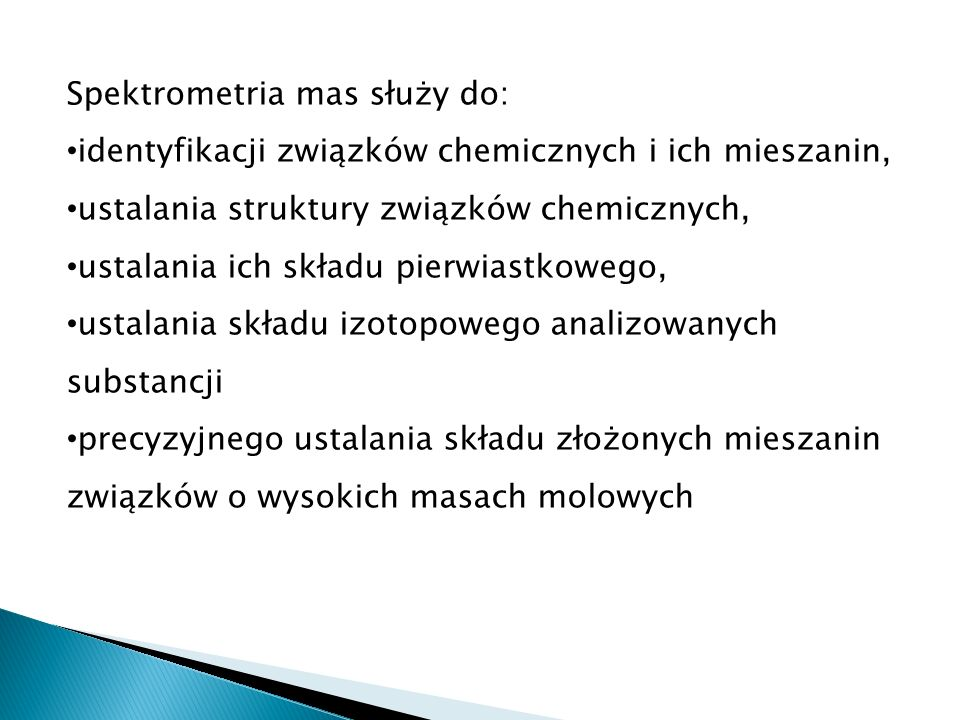 Spektrometria mas służy do: