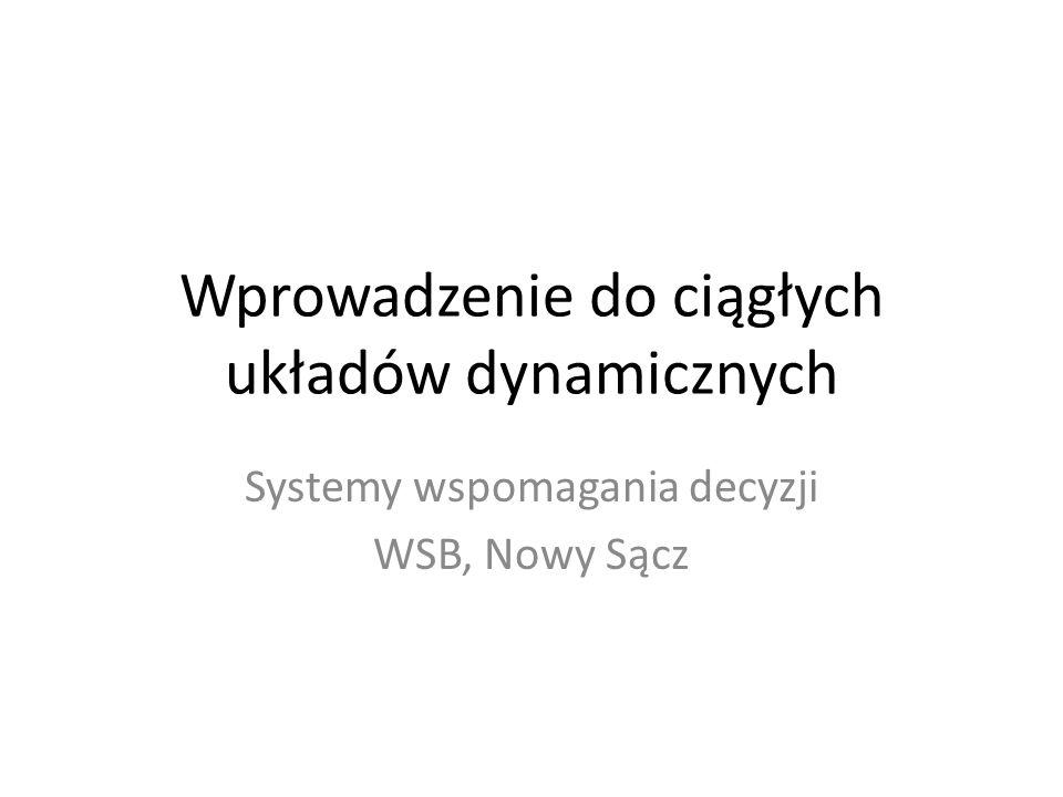 Wprowadzenie do ciągłych układów dynamicznych