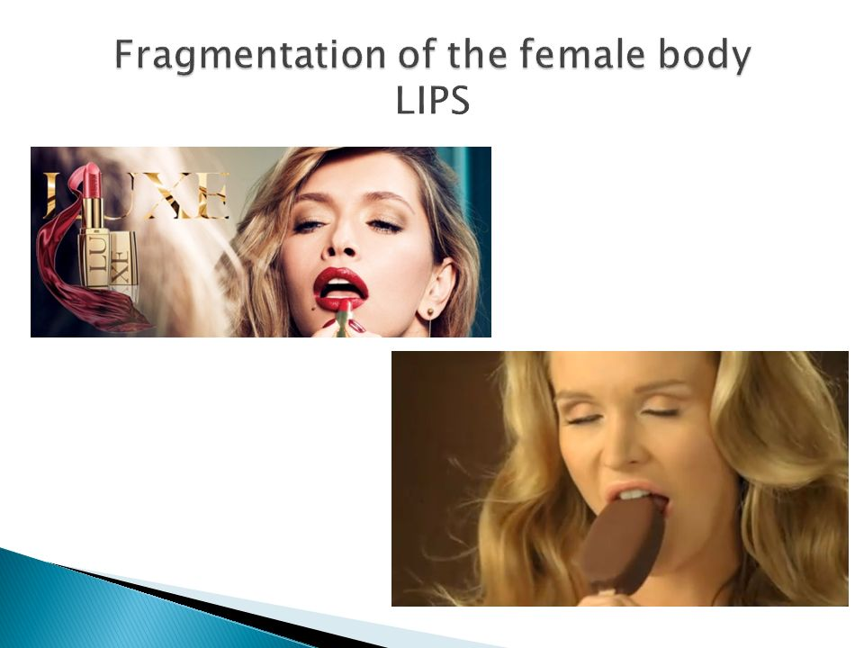 Fragmentation of the female body LIPS