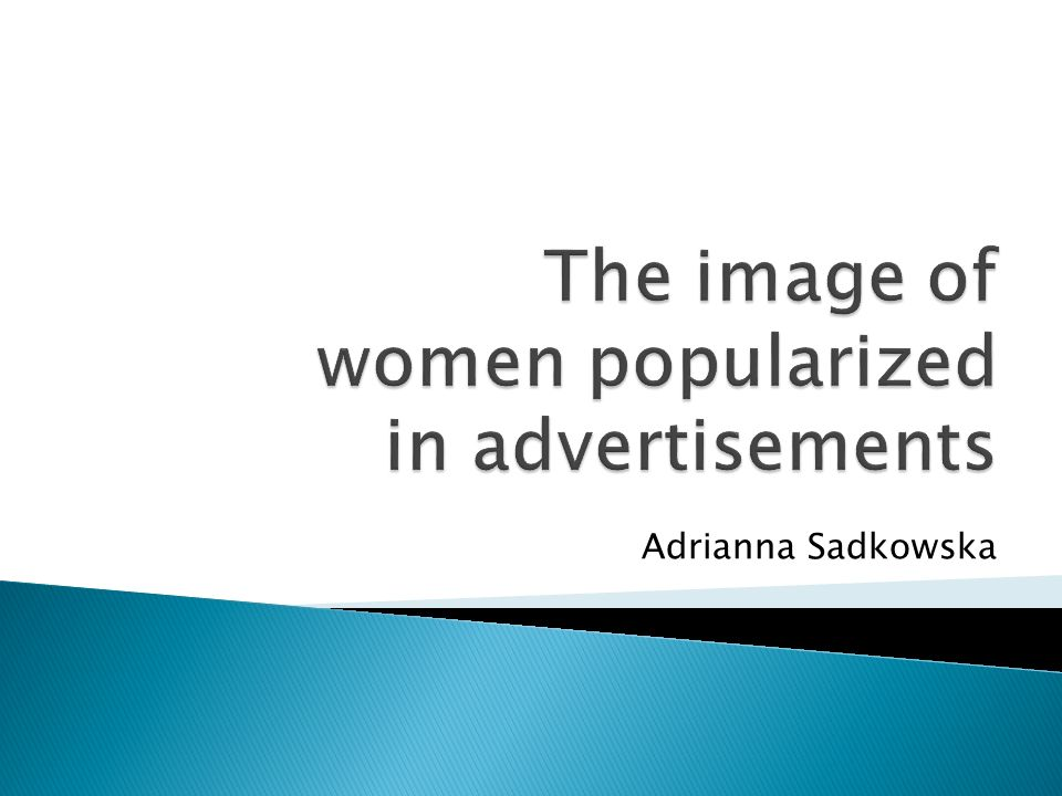 The image of women popularized in advertisements