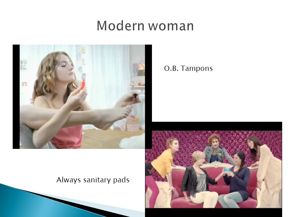Modern woman O.B. Tampons Always sanitary pads