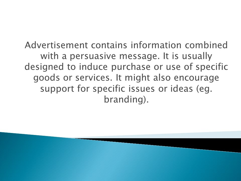 Advertisement contains information combined with a persuasive message