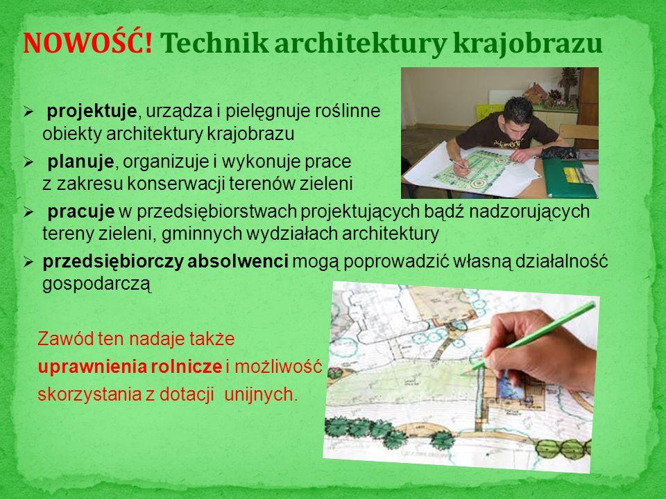 NOWOŚĆ! Technik architektury krajobrazu