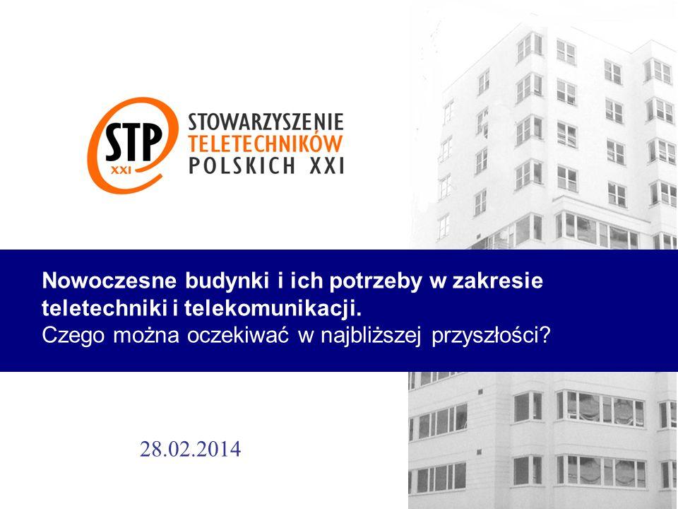 Nowoczesne budynki i ich potrzeby w zakresie teletechniki i telekomunikacji.