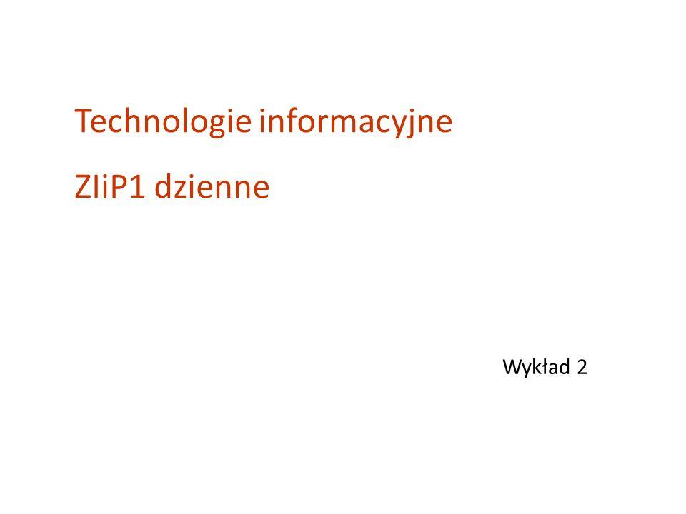 Technologie informacyjne ZIiP1 dzienne