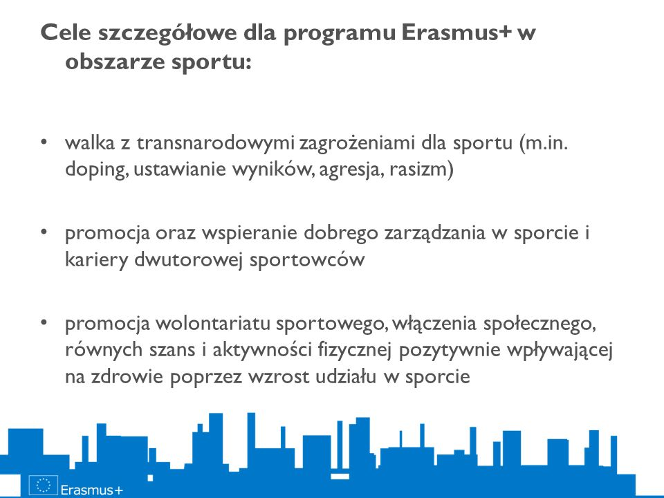 Cele szczegółowe dla programu Erasmus+ w obszarze sportu: