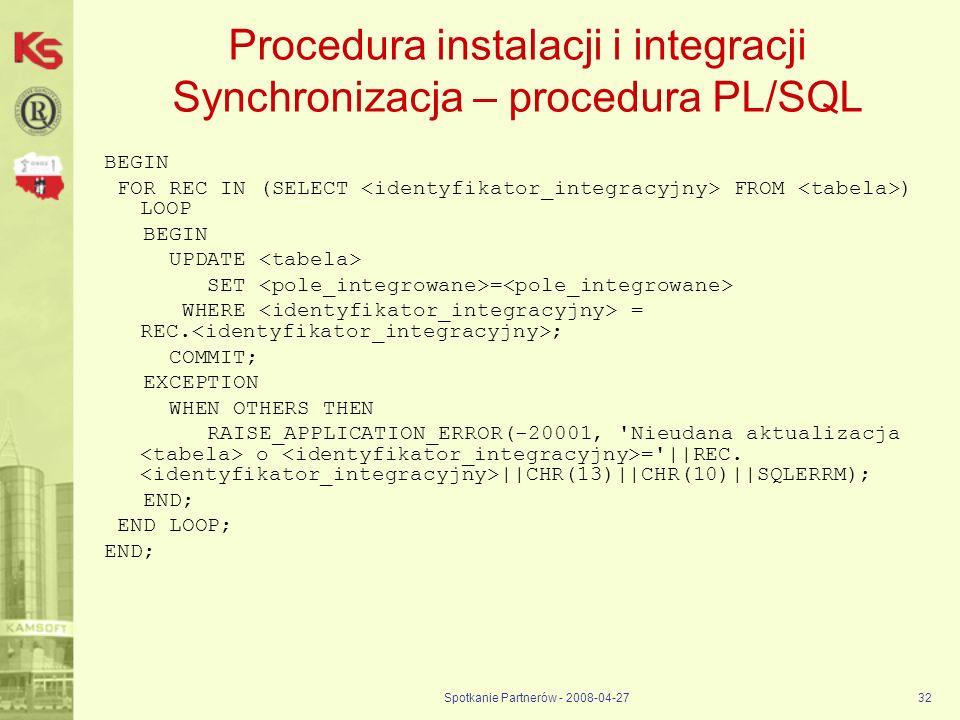 Procedura instalacji i integracji Synchronizacja – procedura PL/SQL