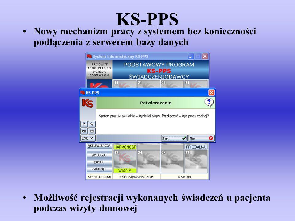 KS-PPS Nowy mechanizm pracy z systemem bez konieczności podłączenia z serwerem bazy danych.