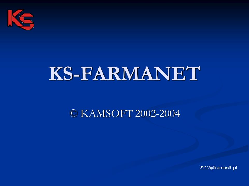 KS-FARMANET © KAMSOFT 2002-2004 2212@kamsoft.pl