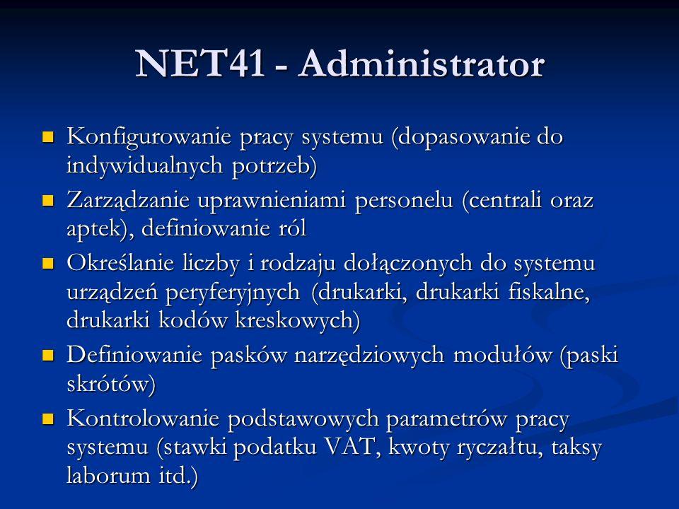 NET41 - Administrator Konfigurowanie pracy systemu (dopasowanie do indywidualnych potrzeb)