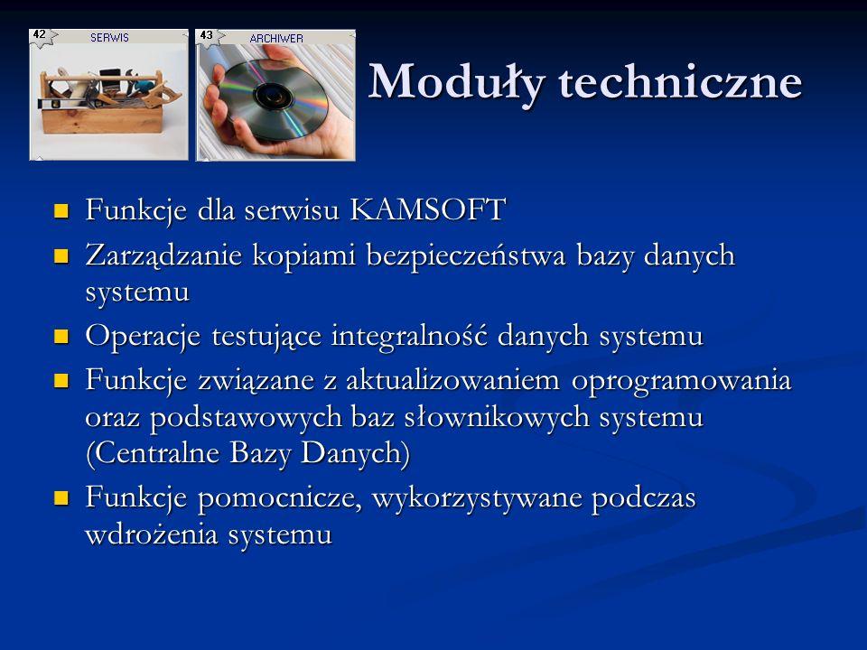 Moduły techniczne Funkcje dla serwisu KAMSOFT