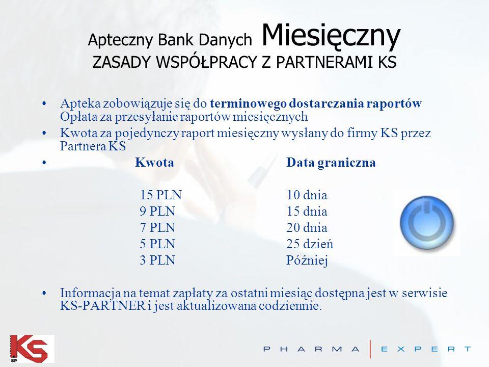 Apteczny Bank Danych Miesięczny ZASADY WSPÓŁPRACY Z PARTNERAMI KS