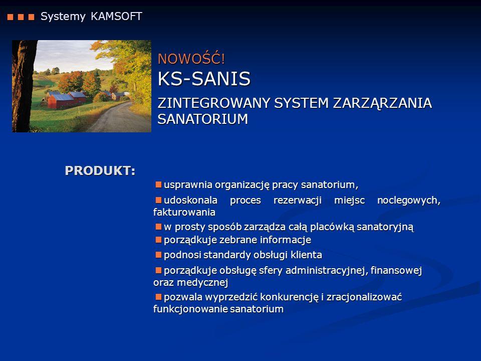 KS-SANIS NOWOŚĆ! ZINTEGROWANY SYSTEM ZARZĄRZANIA SANATORIUM PRODUKT: