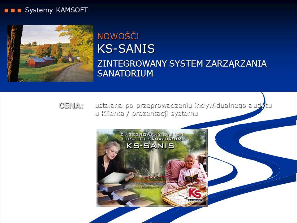 KS-SANIS NOWOŚĆ! ZINTEGROWANY SYSTEM ZARZĄRZANIA SANATORIUM CENA: