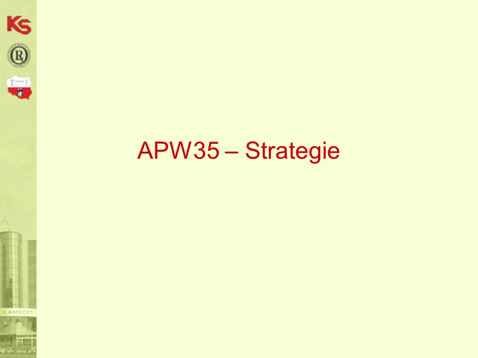 APW35 – Strategie