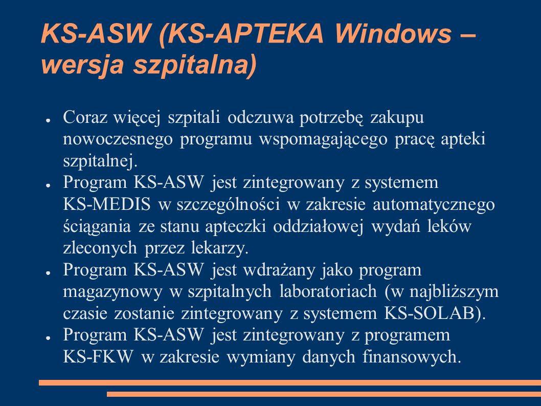 KS-ASW (KS-APTEKA Windows – wersja szpitalna)