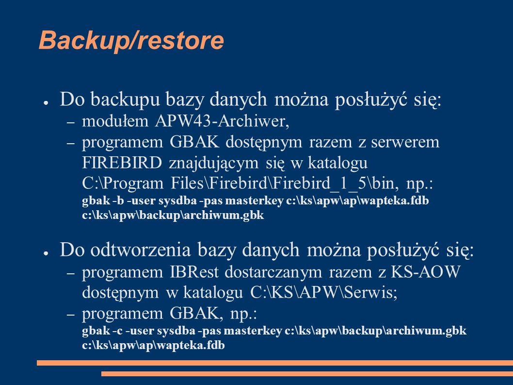 Backup/restore Do backupu bazy danych można posłużyć się: