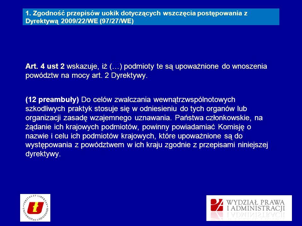 1. Zgodność przepisów uokik dotyczących wszczęcia postępowania z Dyrektywą 2009/22/WE (97/27/WE)