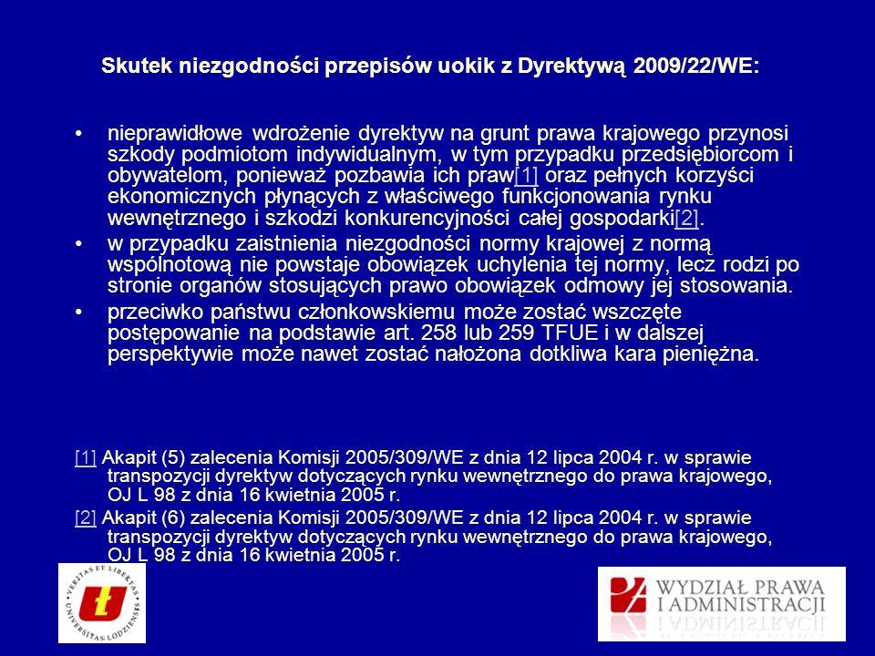 Skutek niezgodności przepisów uokik z Dyrektywą 2009/22/WE: