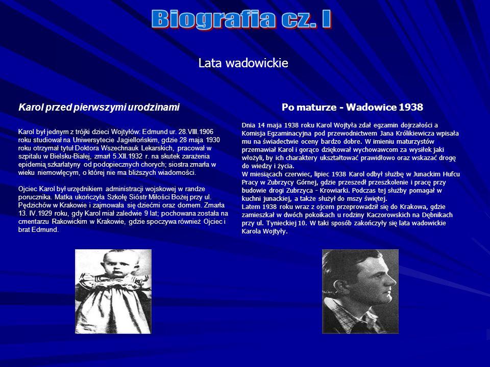 Biografia cz. I Lata wadowickie