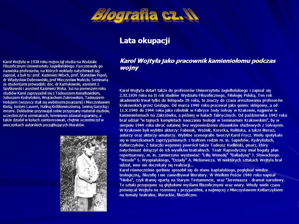 Biografia cz. II Lata okupacji