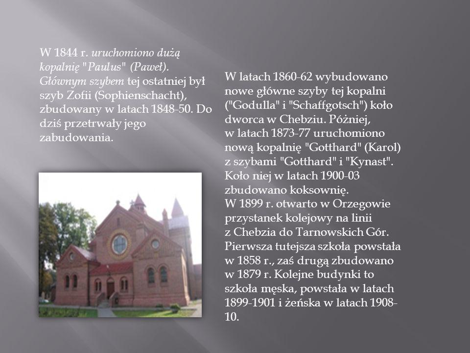 W 1844 r. uruchomiono dużą kopalnię Paulus (Paweł)