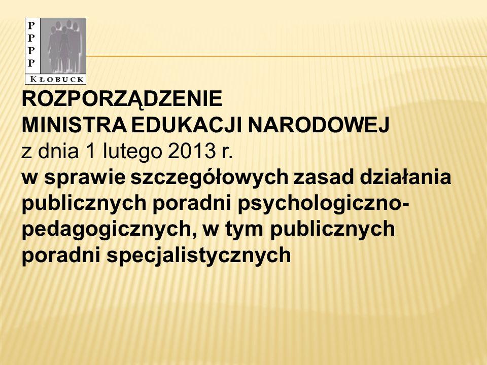 ROZPORZĄDZENIE MINISTRA EDUKACJI NARODOWEJ. z dnia 1 lutego 2013 r.