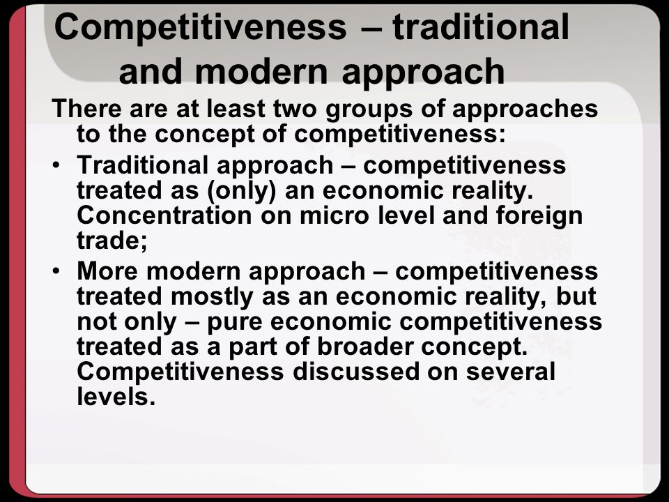 Competitiveness – traditional and modern approach