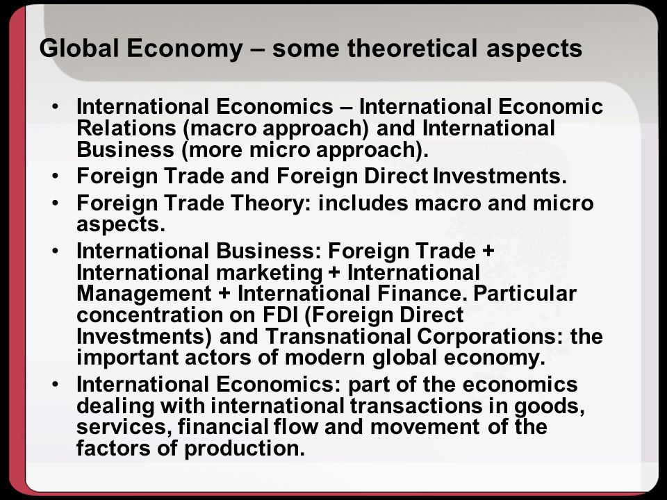 Global Economy – some theoretical aspects